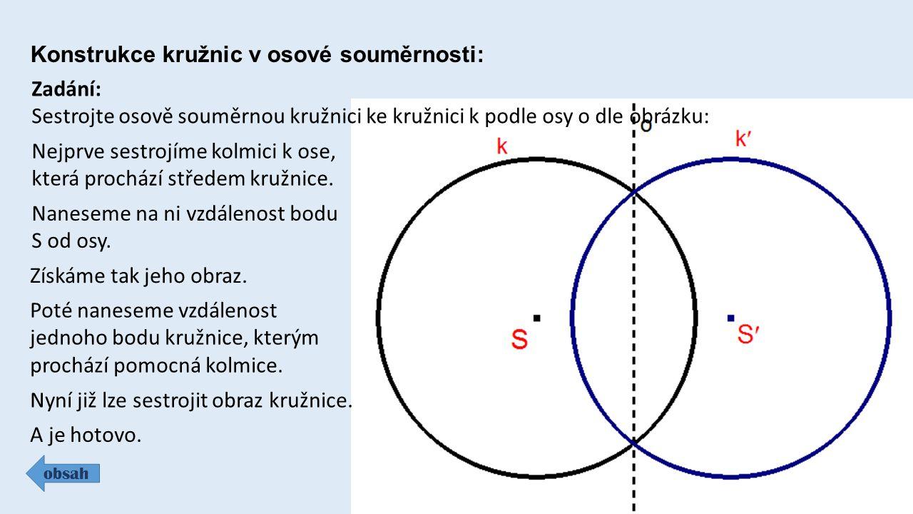 Konstrukce kružnic v osové souměrnosti:
