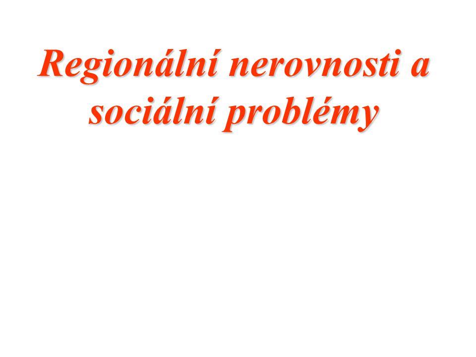 Regionální nerovnosti a sociální problémy