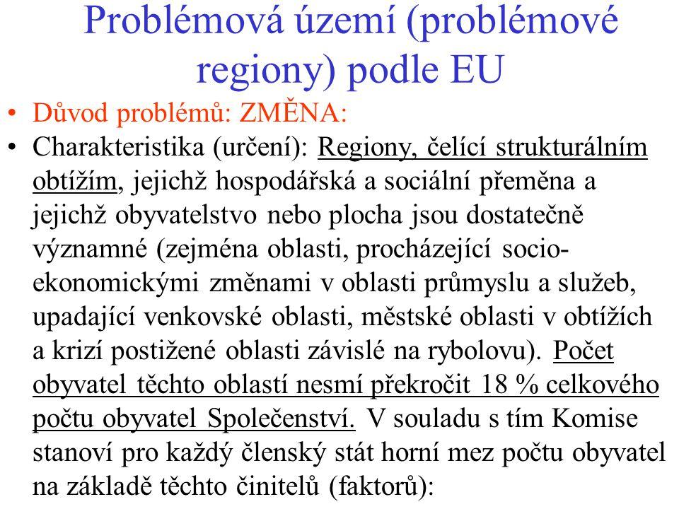 Problémová území (problémové regiony) podle EU