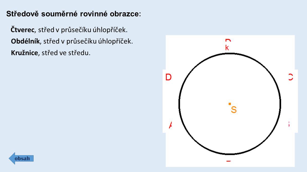 Středově souměrné rovinné obrazce: