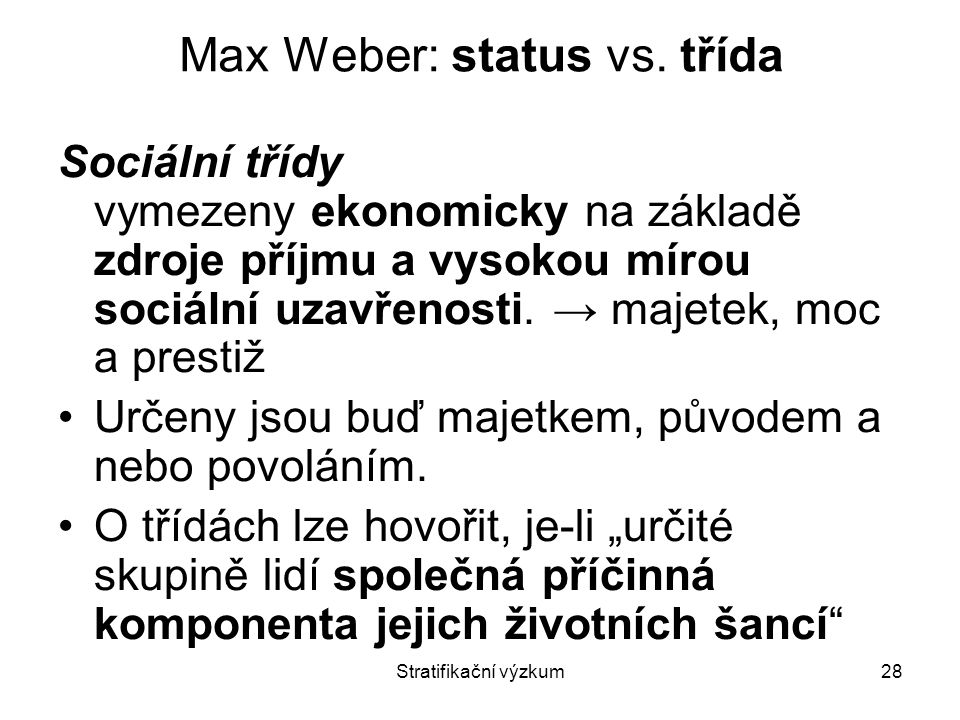 Max Weber: status vs. třída