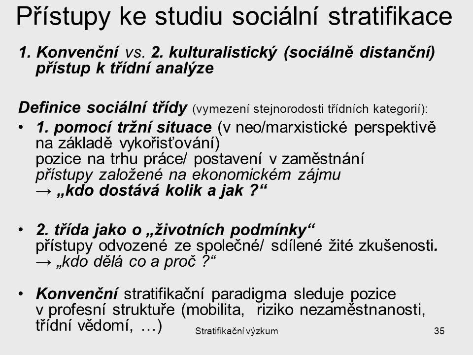 Přístupy ke studiu sociální stratifikace
