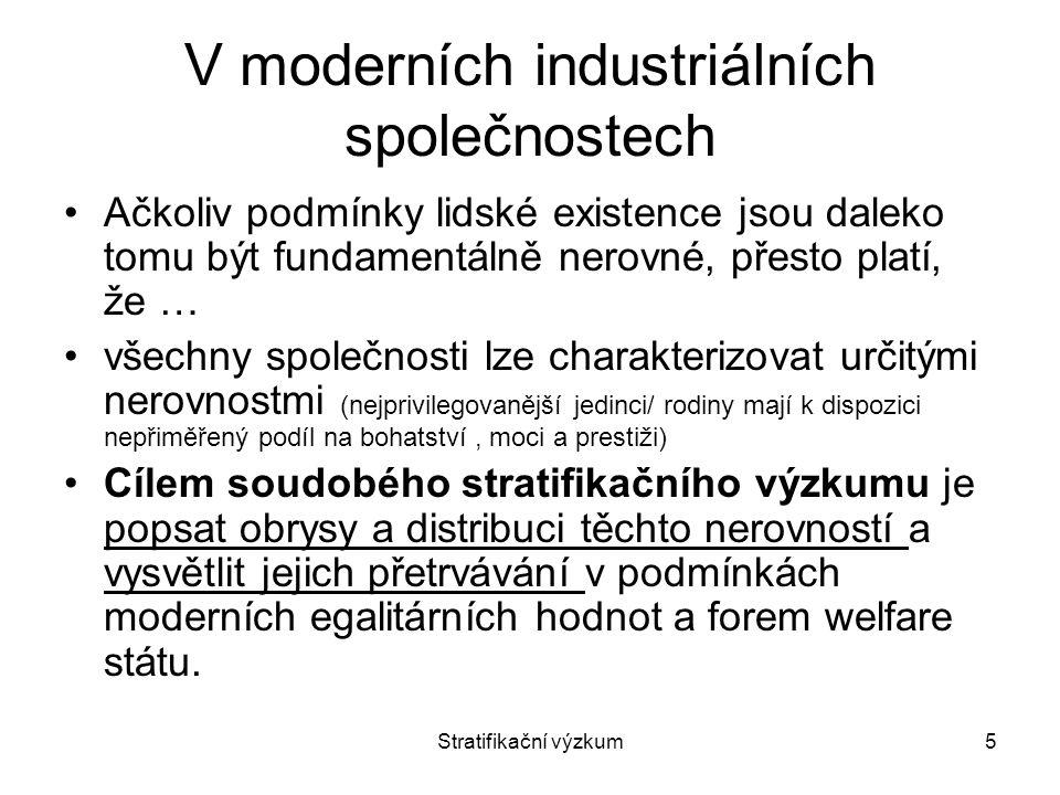 V moderních industriálních společnostech