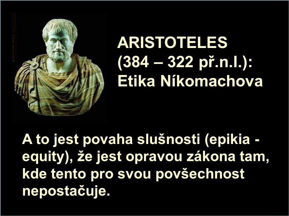 ARISTOTELES (384 – 322 př.n.l.): Etika Níkomachova