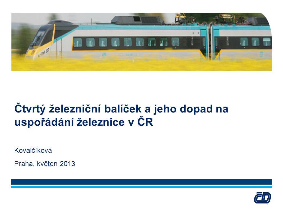 Čtvrtý železniční balíček a jeho dopad na uspořádání železnice v ČR