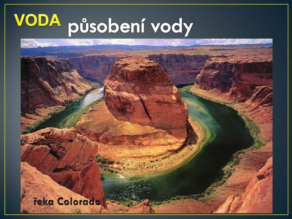 VODA působení vody řeka Colorado