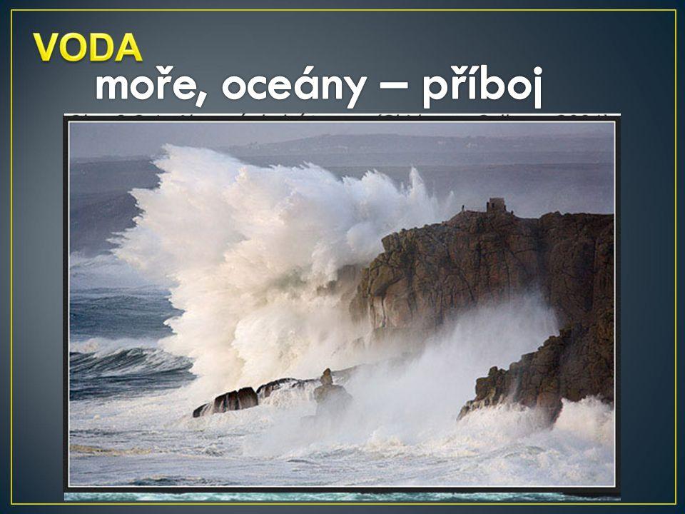 moře, oceány – příboj VODA