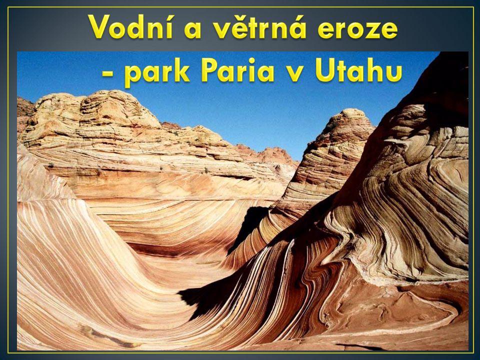 Vodní a větrná eroze - park Paria v Utahu