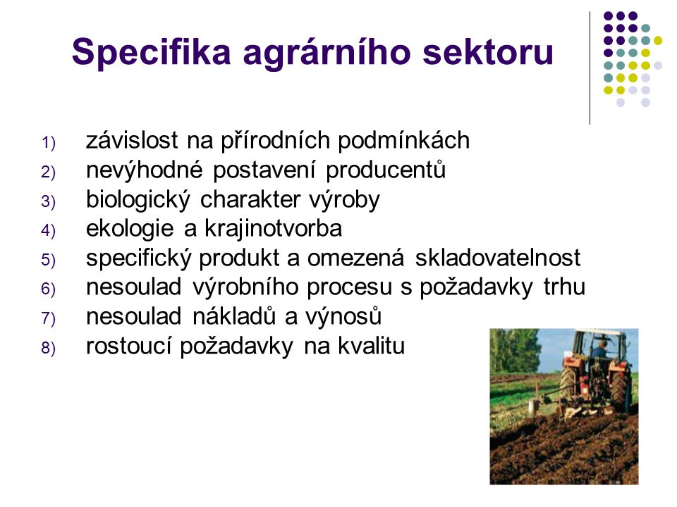 Specifika agrárního sektoru