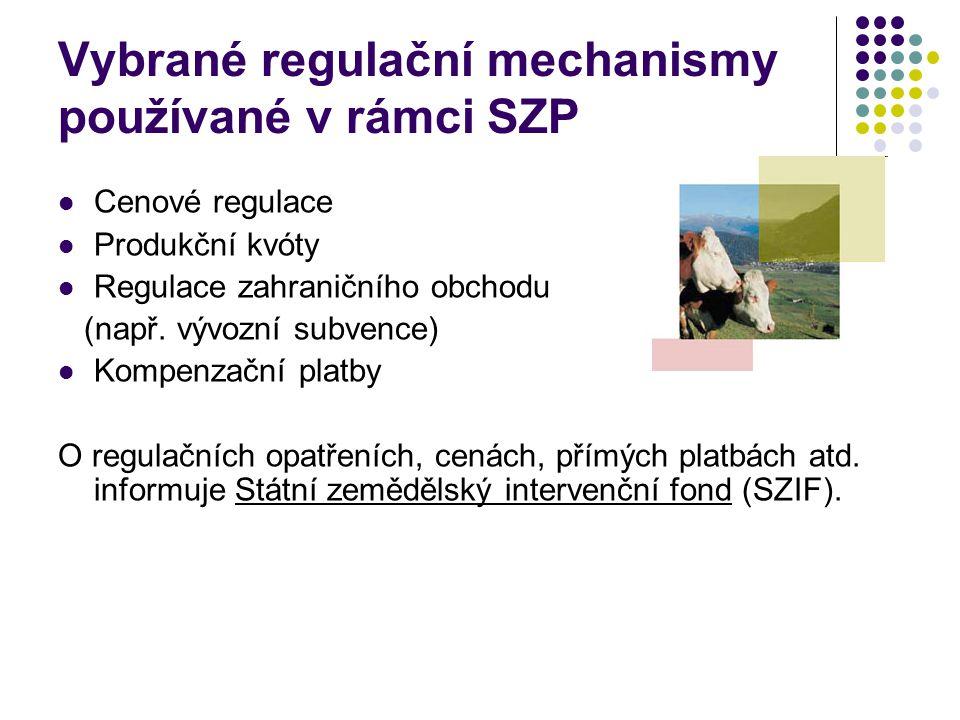 Vybrané regulační mechanismy používané v rámci SZP