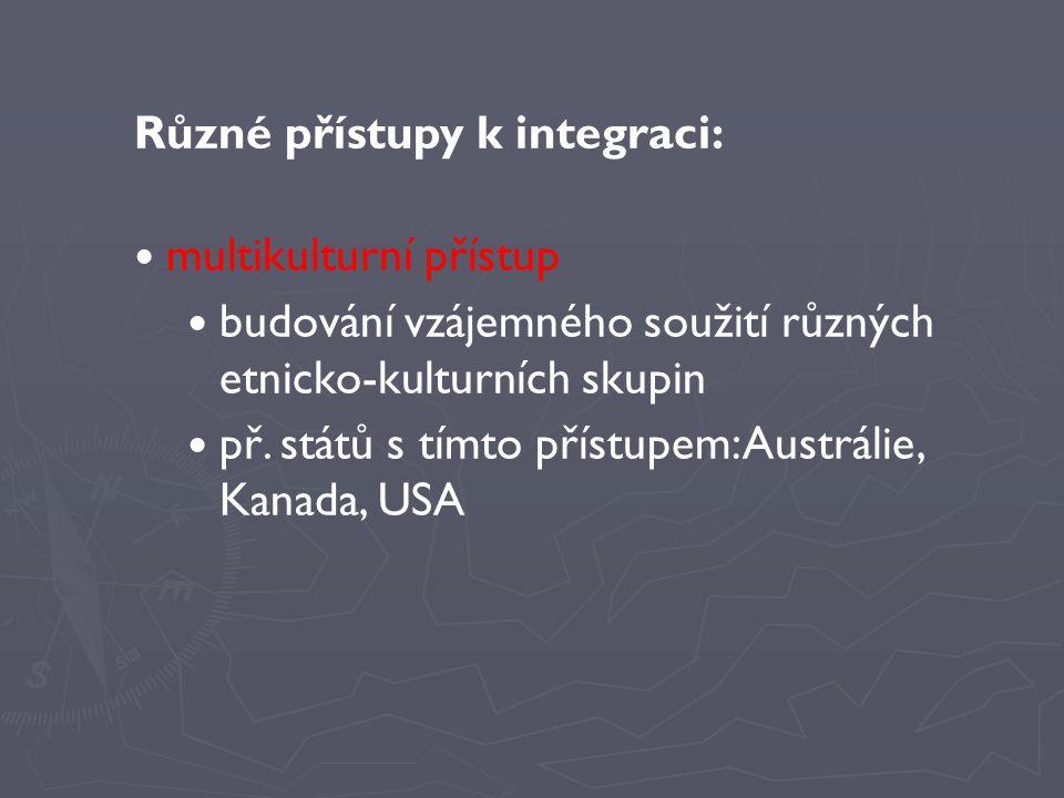 Různé přístupy k integraci: