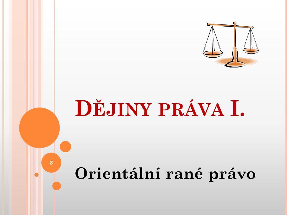 Dějiny práva I. Orientální rané právo