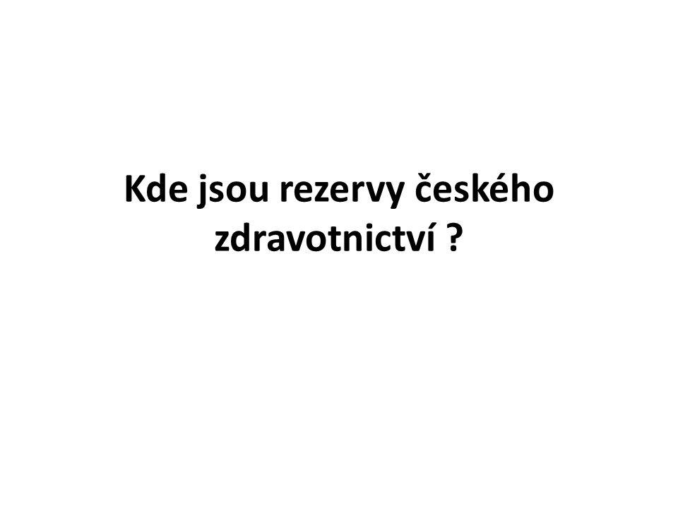 Kde jsou rezervy českého zdravotnictví