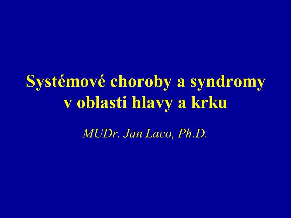 Systémové choroby a syndromy v oblasti hlavy a krku