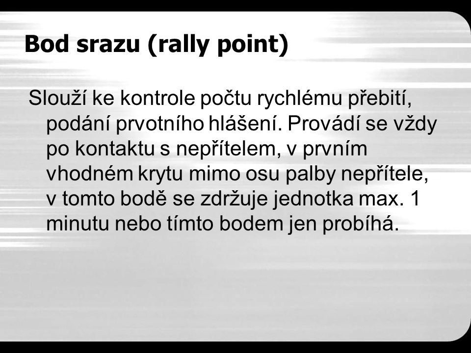Bod srazu (rally point)