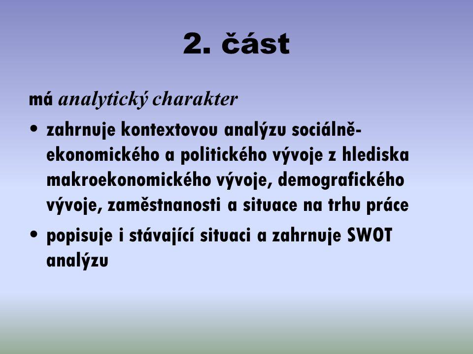 2. část má analytický charakter