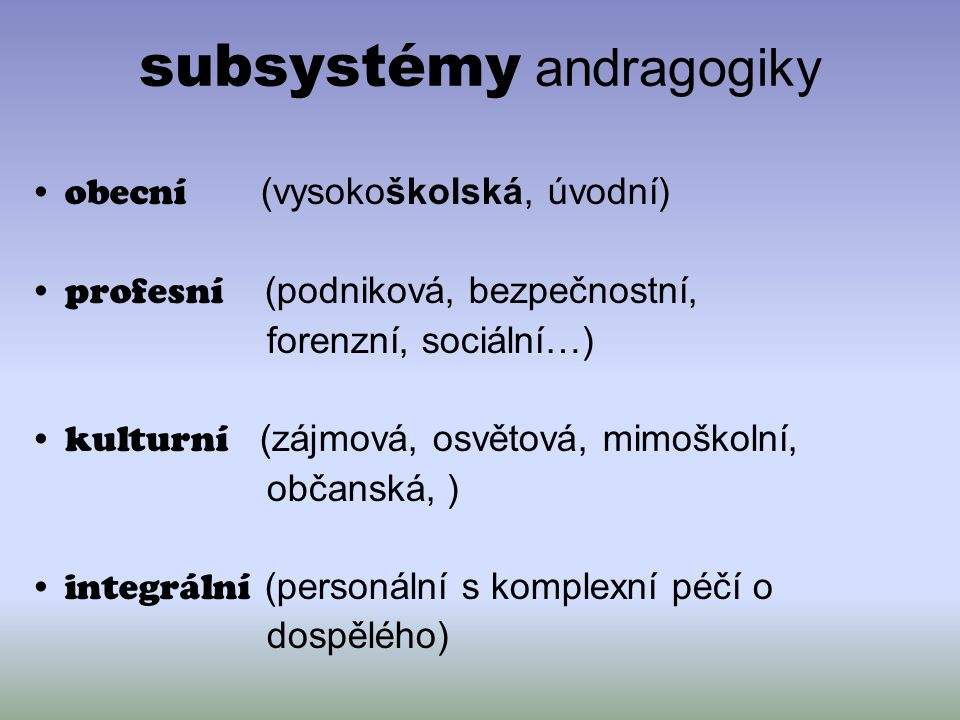 subsystémy andragogiky
