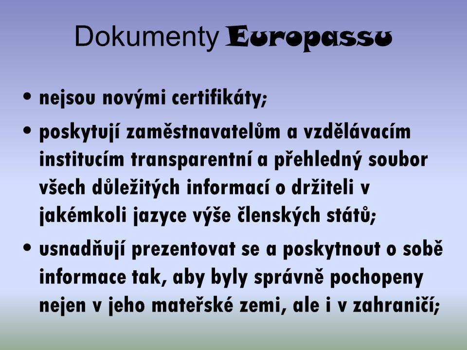 Dokumenty Europassu nejsou novými certifikáty;