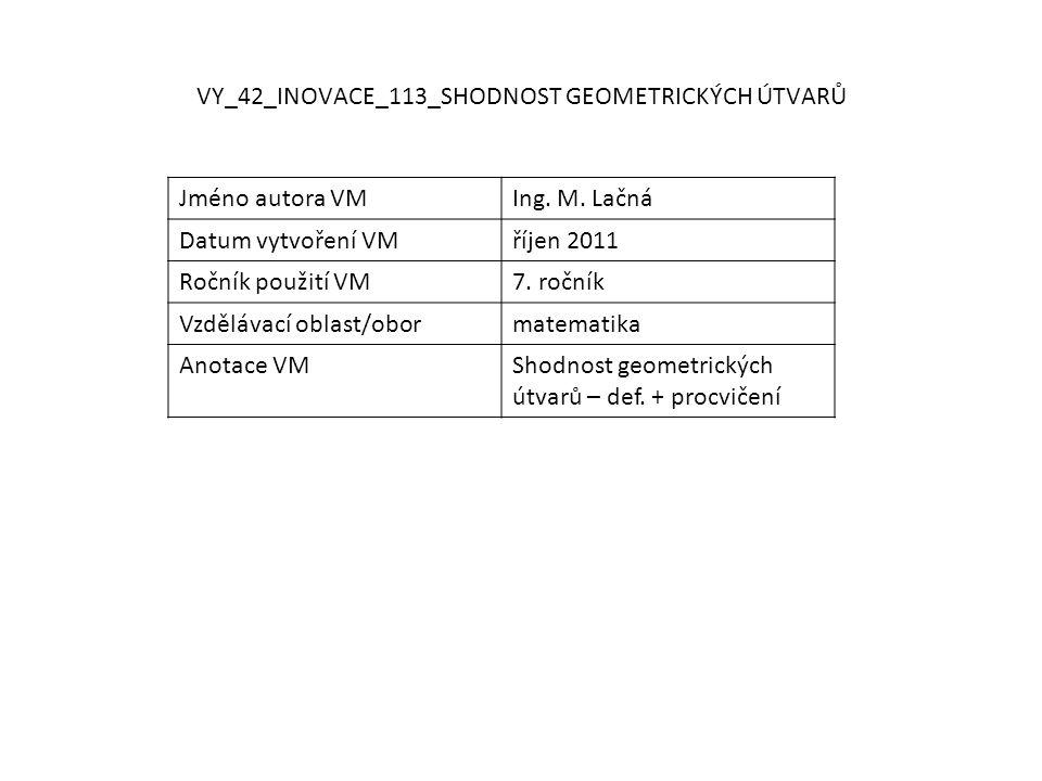 VY_42_INOVACE_113_SHODNOST GEOMETRICKÝCH ÚTVARŮ