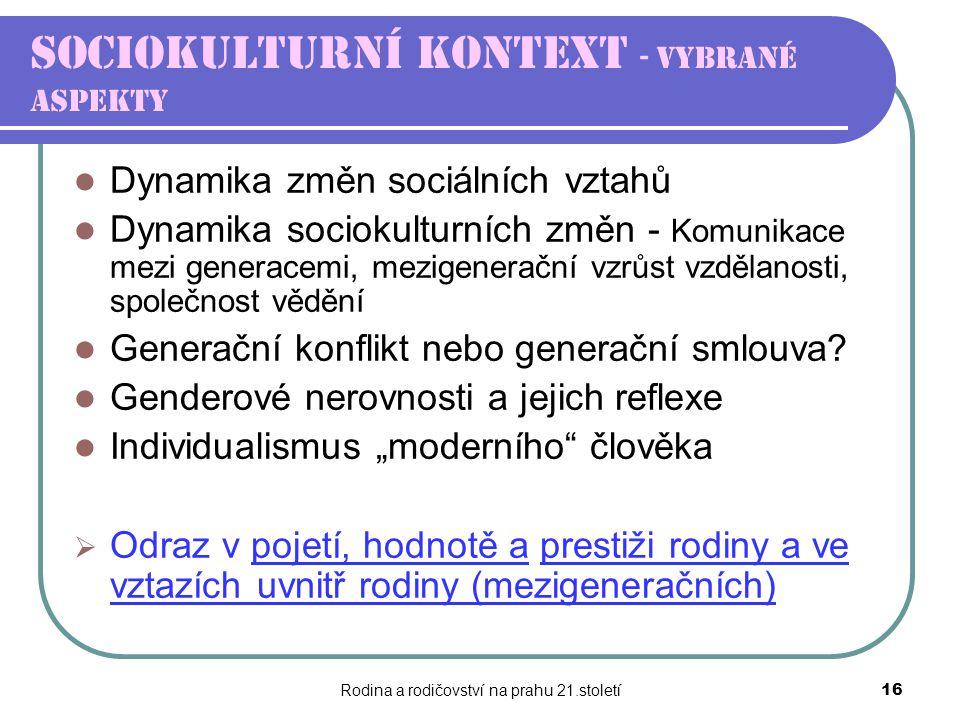 Sociokulturní kontext - vybrané aspekty