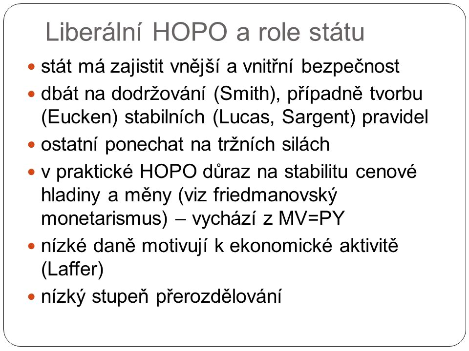 Liberální HOPO a role státu