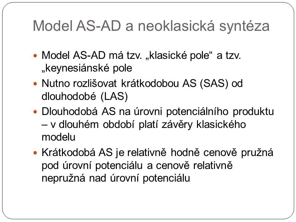 Model AS-AD a neoklasická syntéza