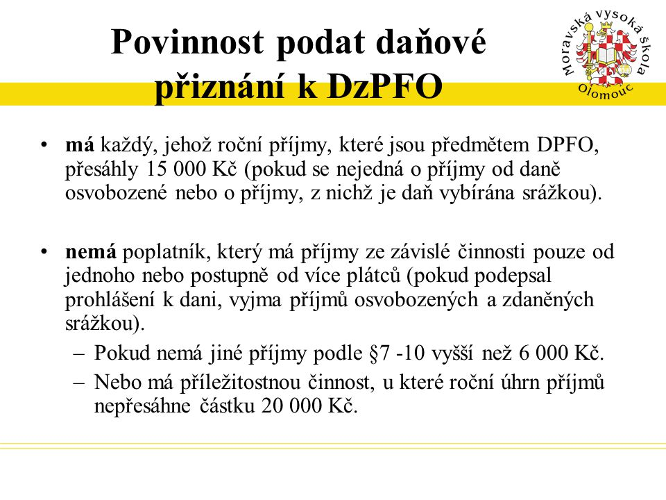 Povinnost podat daňové přiznání k DzPFO