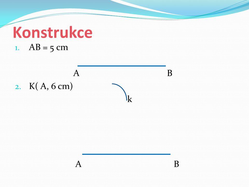 Konstrukce AB = 5 cm. A B.