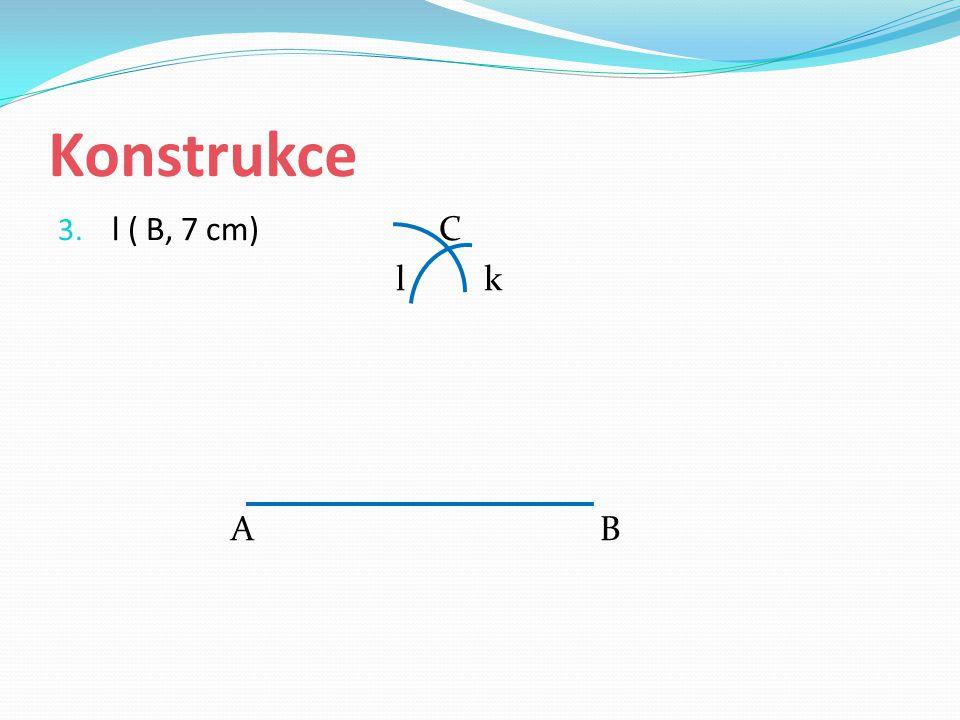 Konstrukce l ( B, 7 cm) C. l k.