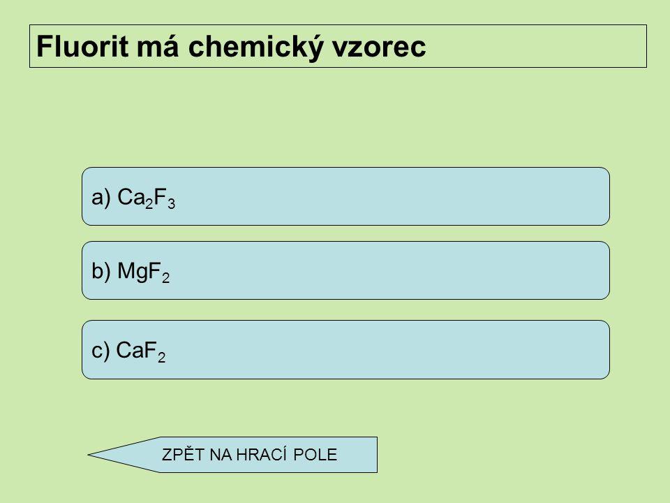 Fluorit má chemický vzorec
