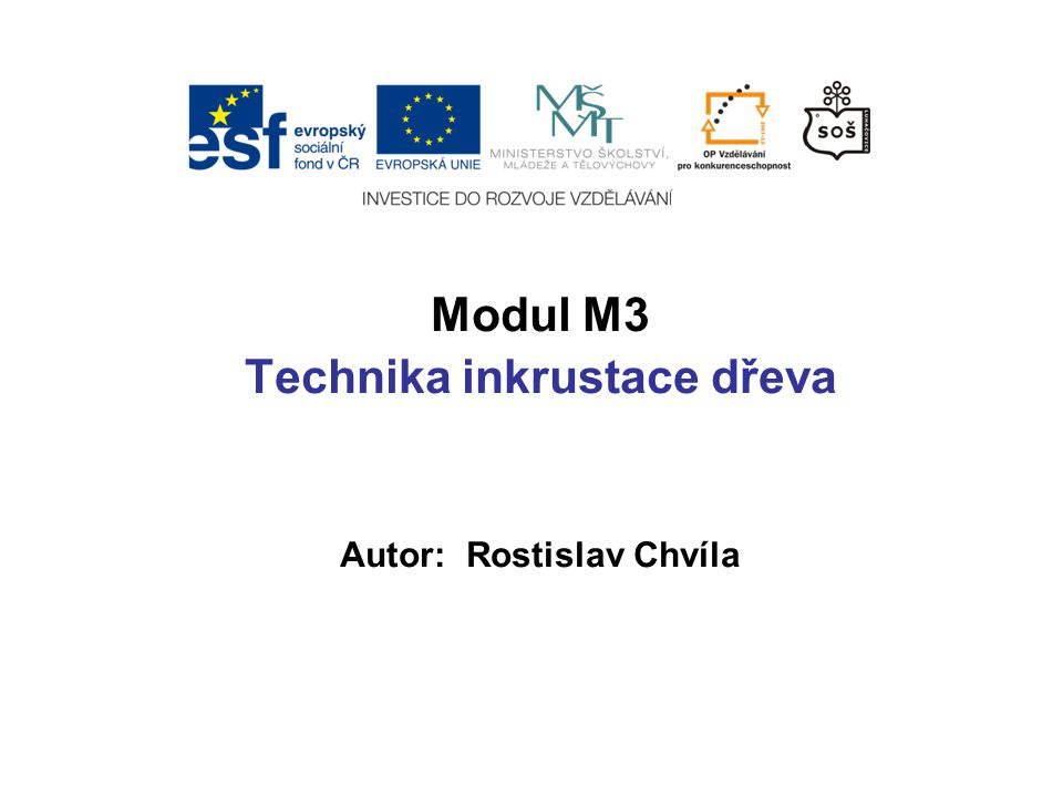 Technika inkrustace dřeva Autor: Rostislav Chvíla