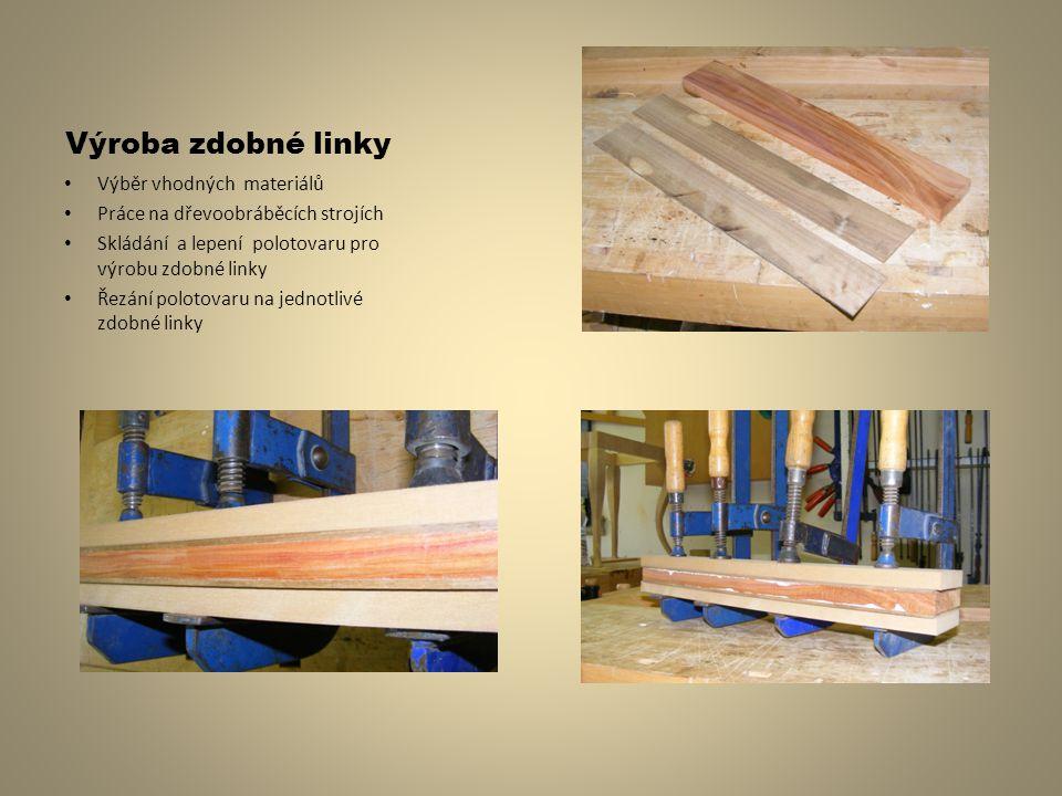 Výroba zdobné linky Výběr vhodných materiálů