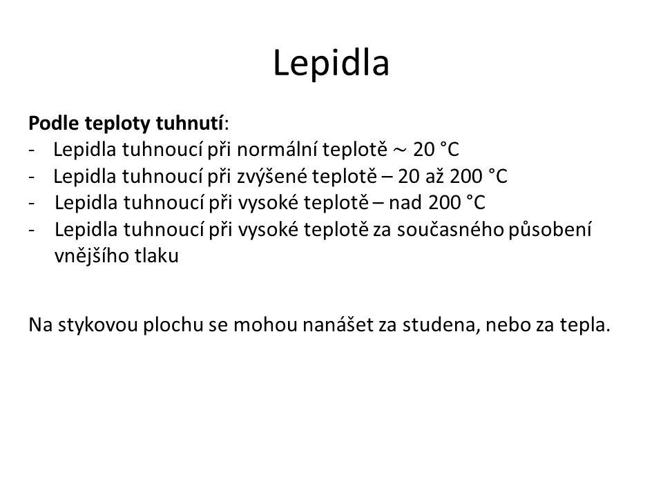 Lepidla Podle teploty tuhnutí: