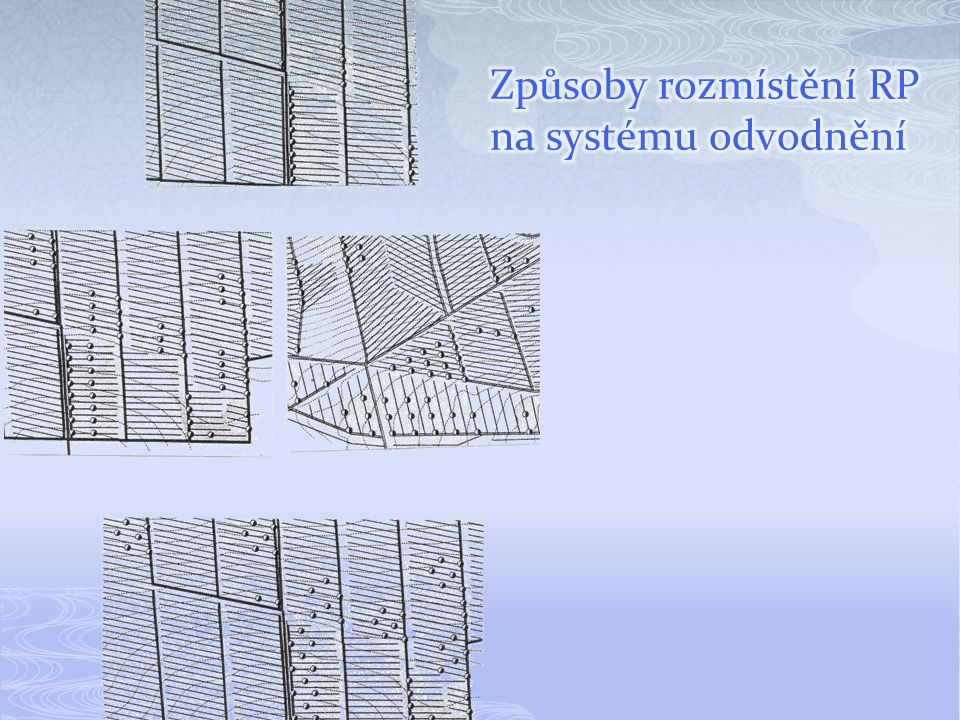 Způsoby rozmístění RP na systému odvodnění