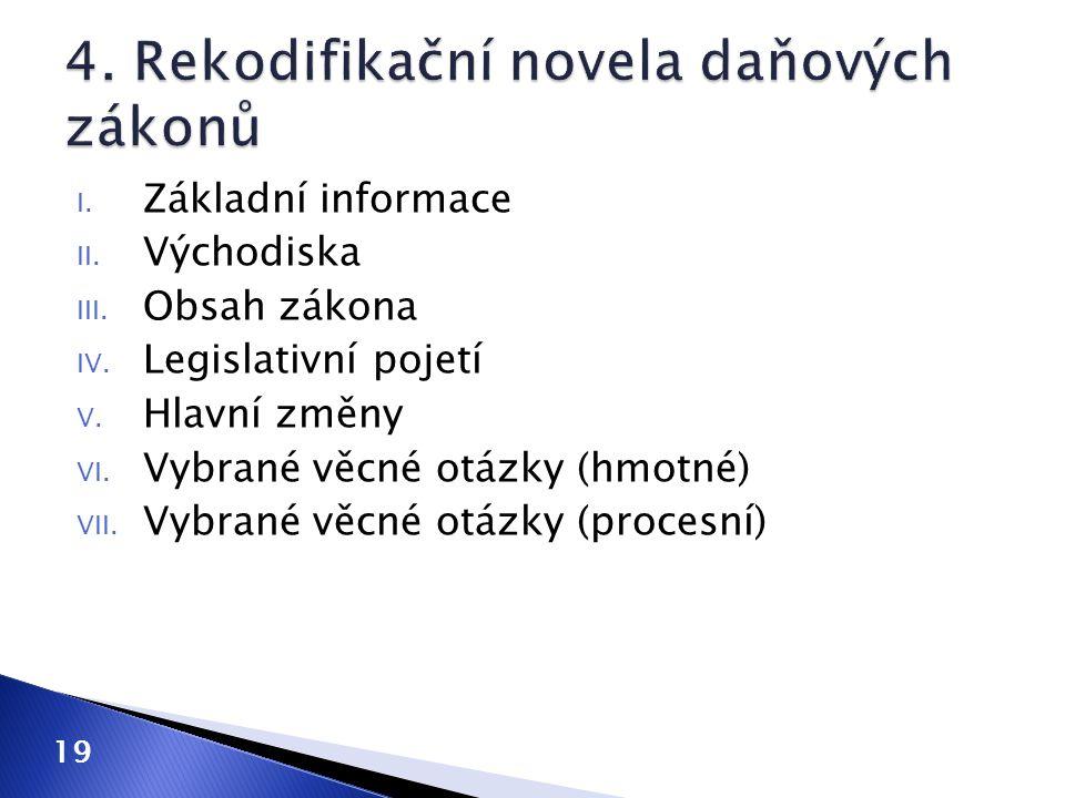 4. Rekodifikační novela daňových zákonů