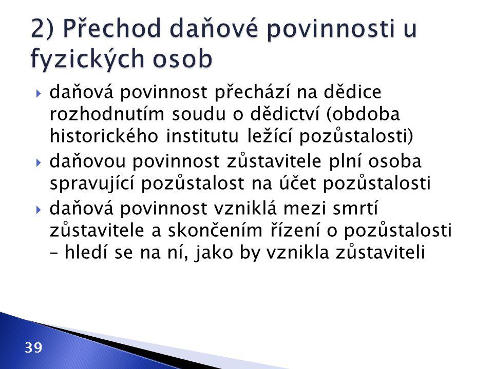 2) Přechod daňové povinnosti u fyzických osob