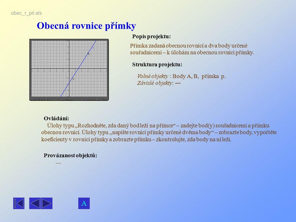 Obecná rovnice přímky A Popis projektu: