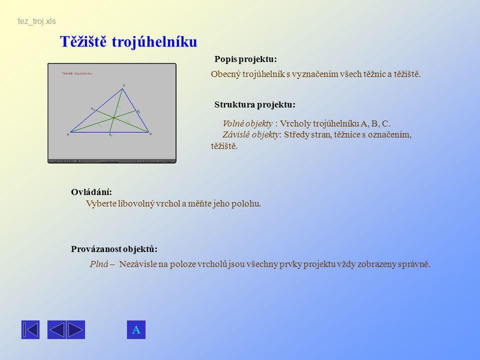 Těžiště trojúhelníku A Popis projektu: