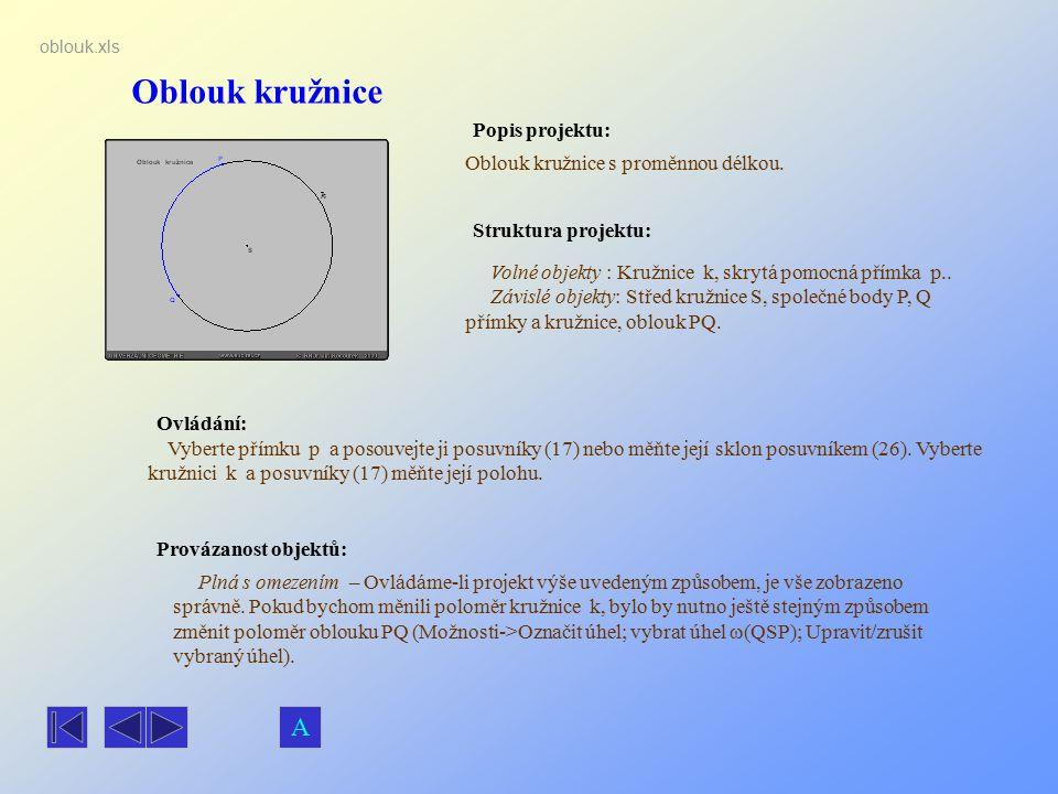 Oblouk kružnice A Popis projektu: Oblouk kružnice s proměnnou délkou.