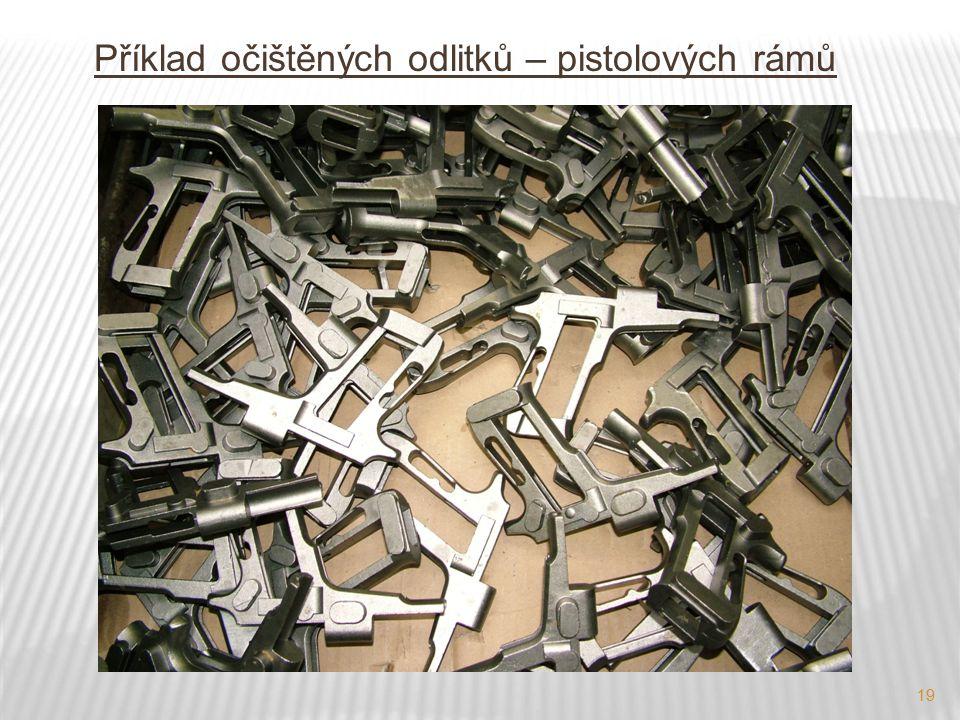 Příklad očištěných odlitků – pistolových rámů