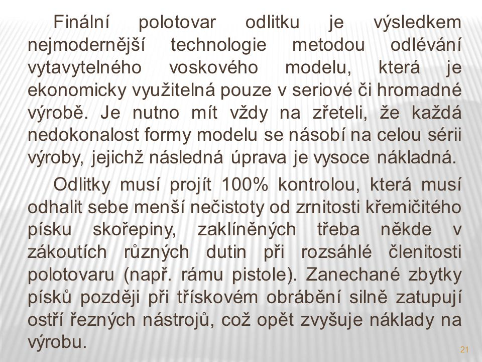 Uvedení autoři, není-li uvedeno jinak jsou autory tohoto výukového materiálu a všech jeho částí. Tento projekt je spolufinancován ESF a státním rozpočtem ČR.