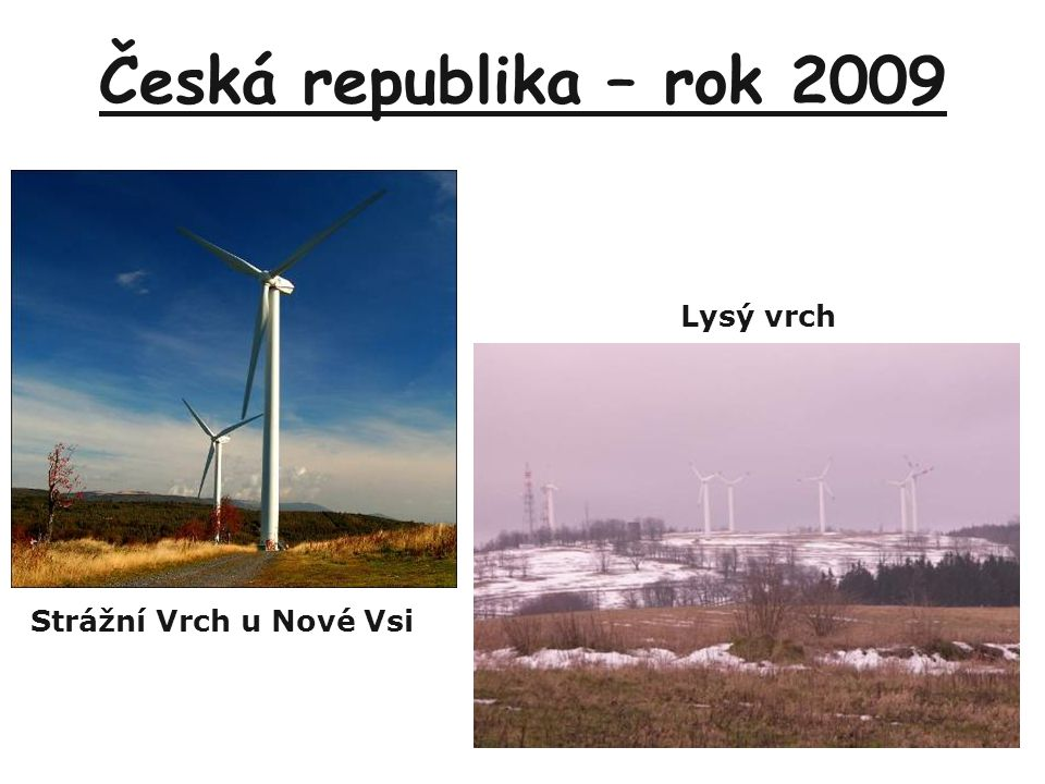 Česká republika – rok 2009 Lysý vrch Strážní Vrch u Nové Vsi
