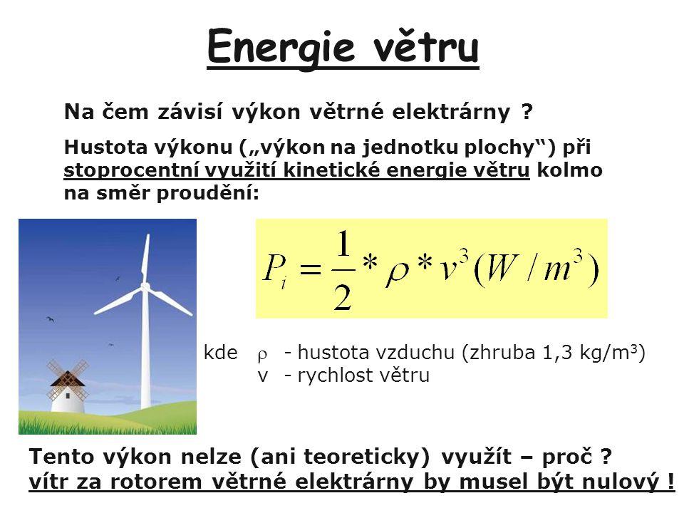 Energie větru Na čem závisí výkon větrné elektrárny