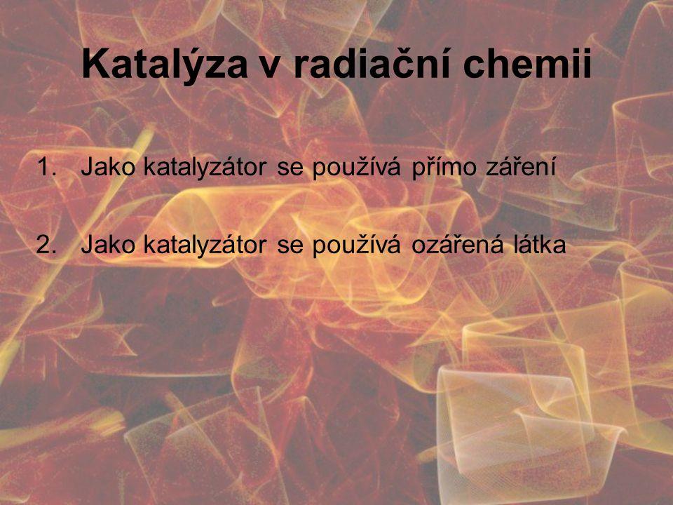 Katalýza v radiační chemii
