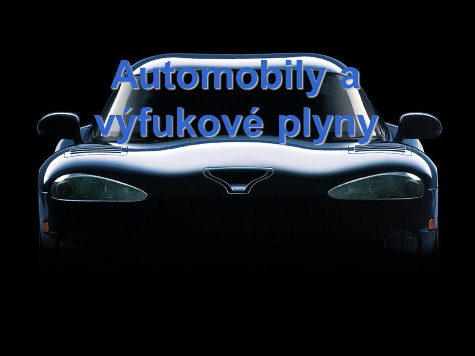 Automobily a výfukové plyny