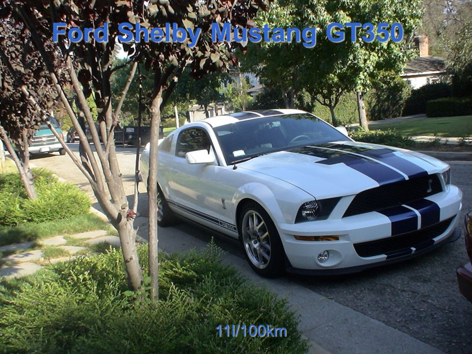 Ford Shelby Mustang GT350 11l/100km