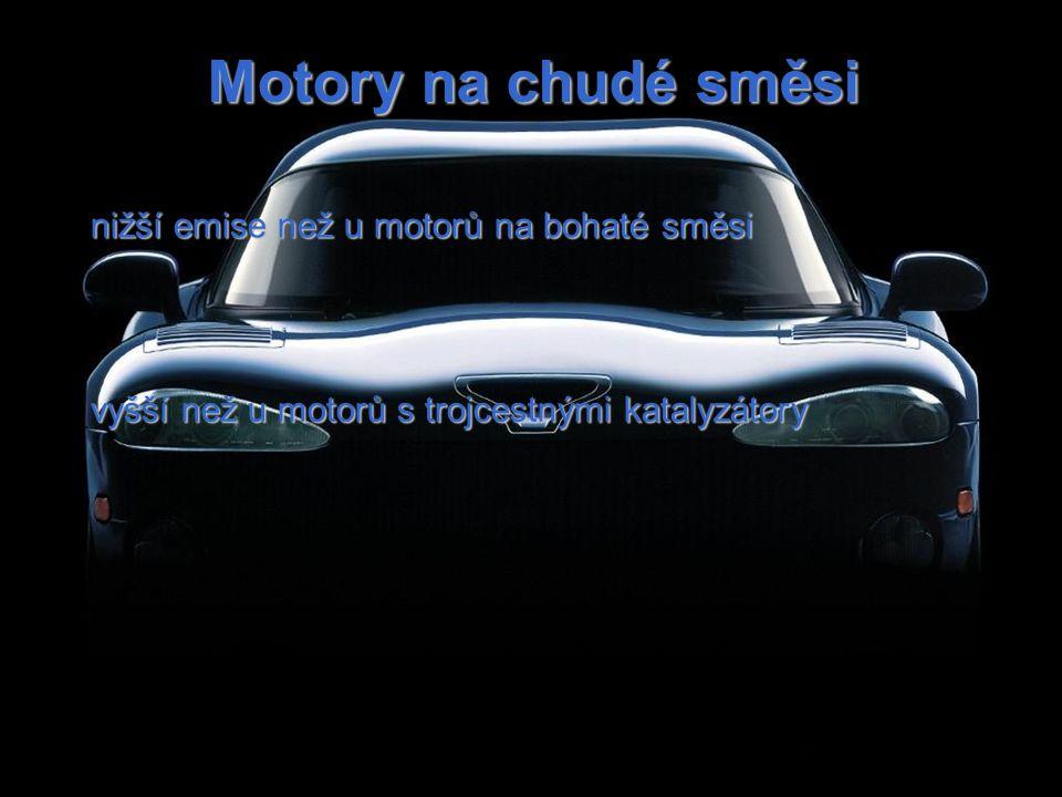 Motory na chudé směsi nižší emise než u motorů na bohaté směsi