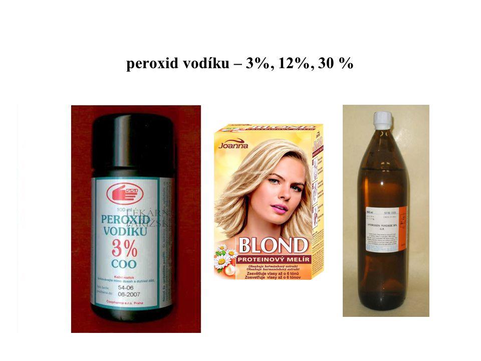 peroxid vodíku – 3%, 12%, 30 %