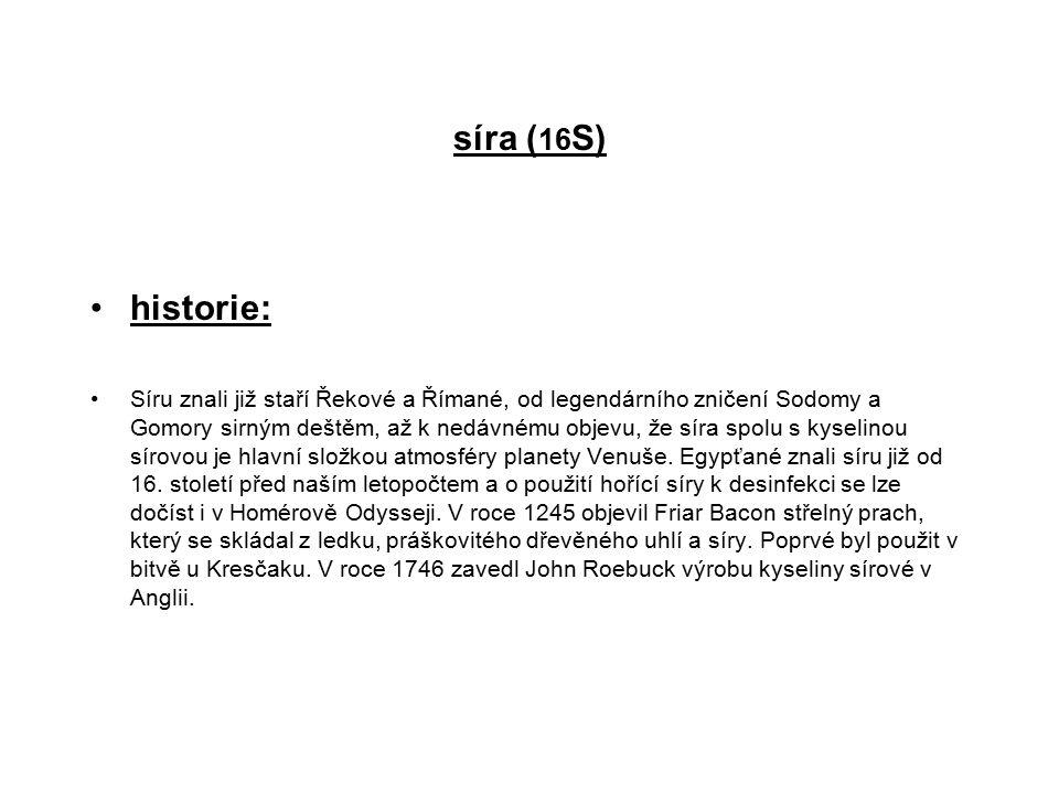 síra (16S) historie: