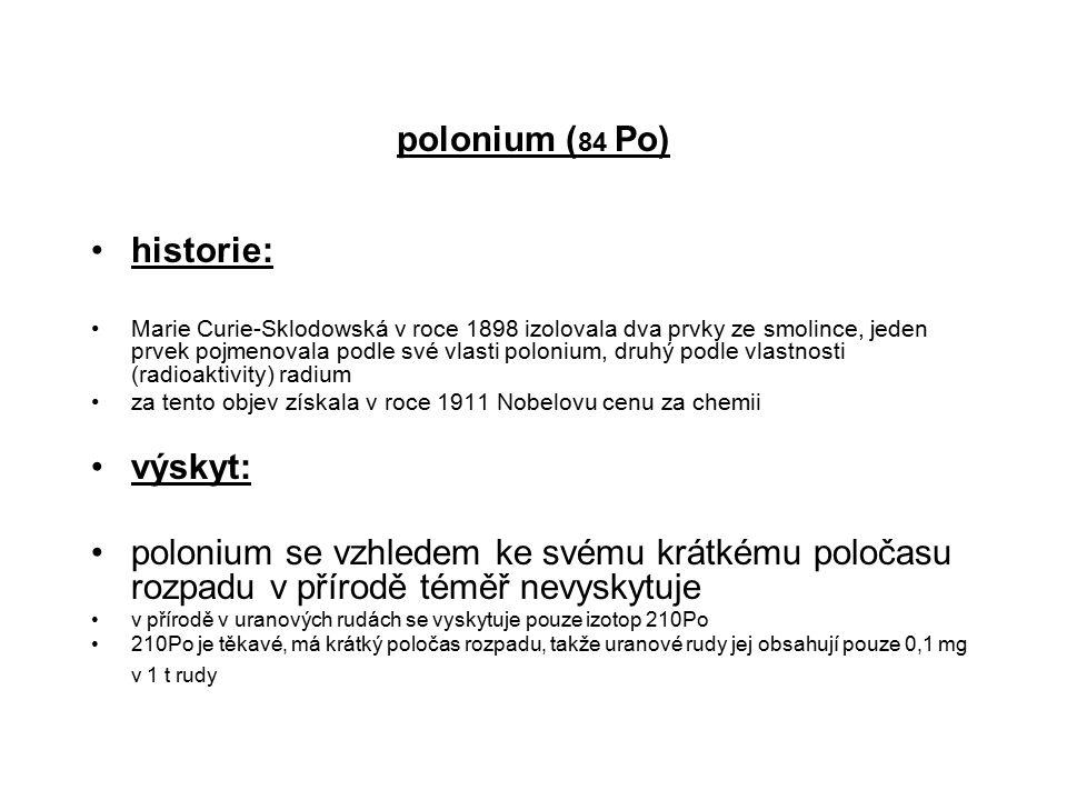 polonium (84 Po) historie: výskyt: